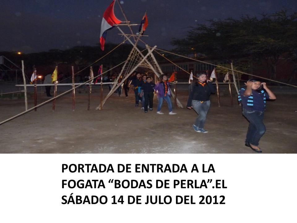PORTADA DE ENTRADA A LA FOGATA BODAS DE PERLA.EL SÁBADO 14 DE JULO DEL 2012