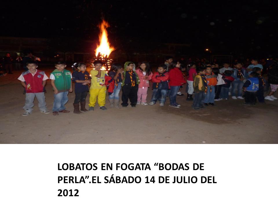 LOBATOS EN FOGATA BODAS DE PERLA.EL SÁBADO 14 DE JULIO DEL 2012