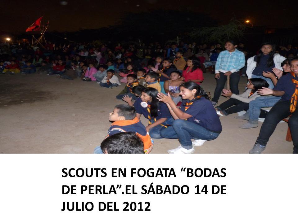 SCOUTS EN FOGATA BODAS DE PERLA.EL SÁBADO 14 DE JULIO DEL 2012