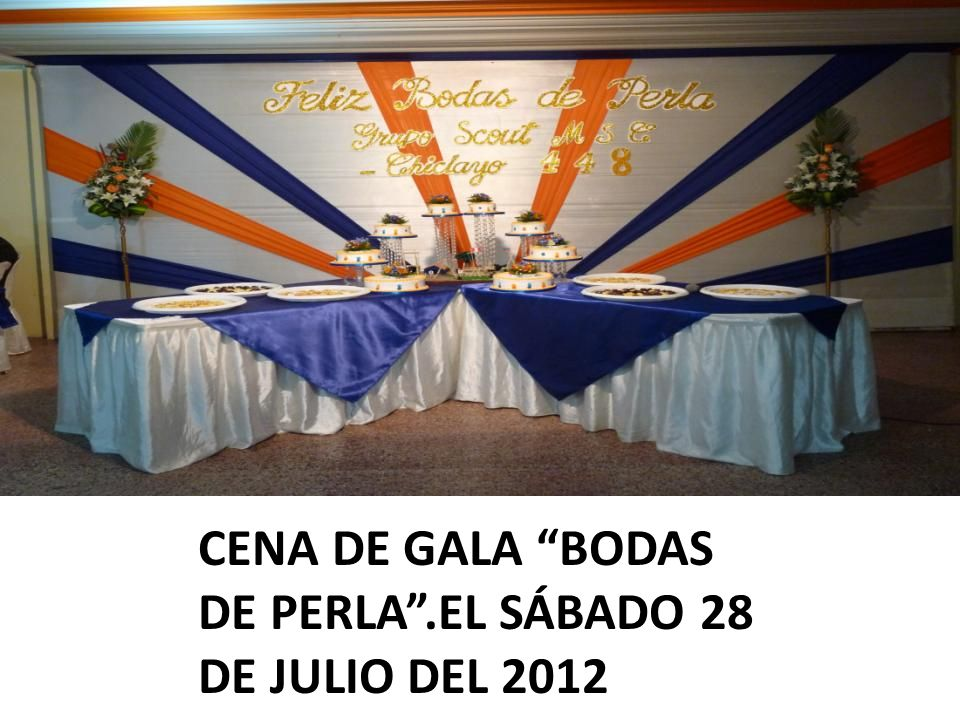 CENA DE GALA BODAS DE PERLA.EL SÁBADO 28 DE JULIO DEL 2012