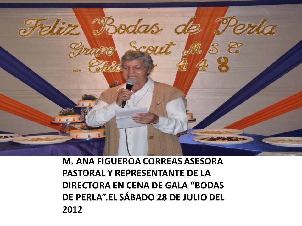M. ANA FIGUEROA CORREAS ASESORA PASTORAL Y REPRESENTANTE DE LA DIRECTORA EN CENA DE GALA BODAS DE PERLA.EL SÁBADO 28 DE JULIO DEL 2012