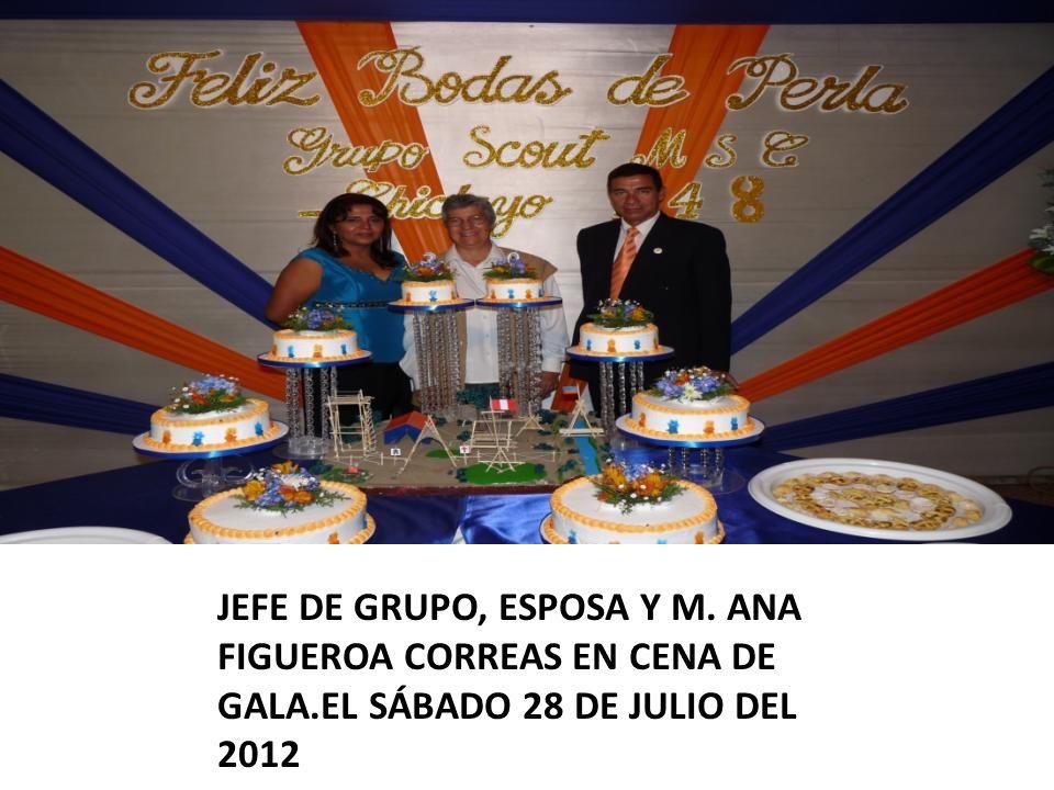JEFE DE GRUPO, ESPOSA Y M. ANA FIGUEROA CORREAS EN CENA DE GALA.EL SÁBADO 28 DE JULIO DEL 2012