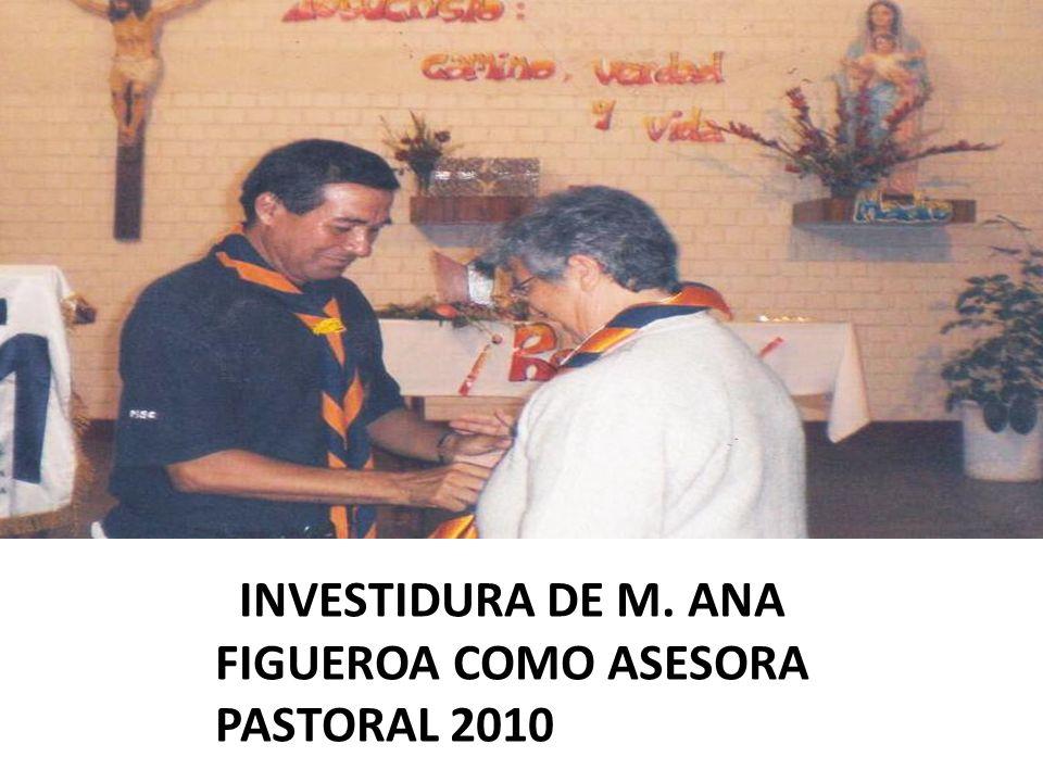 INVESTIDURA DE M. ANA FIGUEROA COMO ASESORA PASTORAL 2010