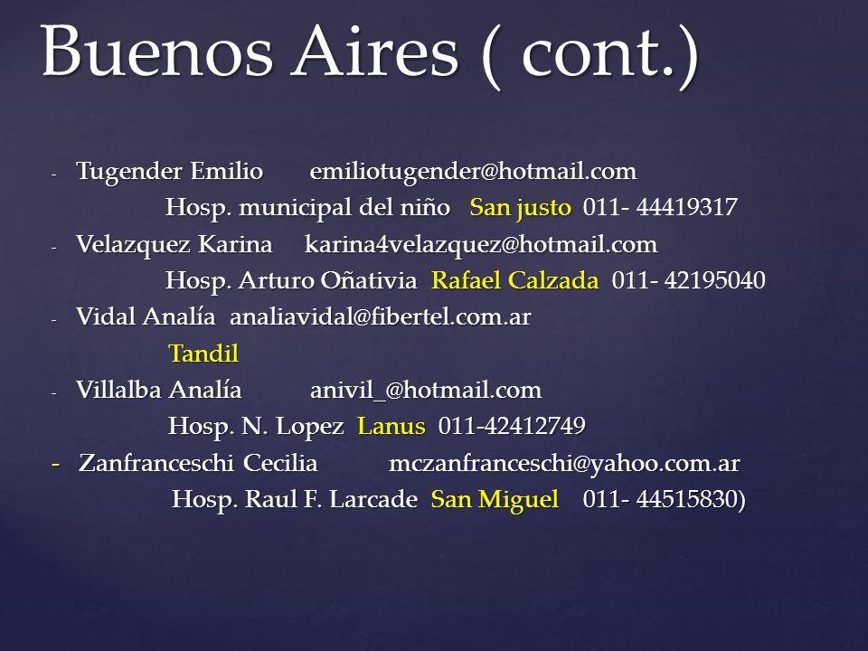 - Tugender Emilioemiliotugender@hotmail.com Hosp.municipal del niño San justo Hosp.