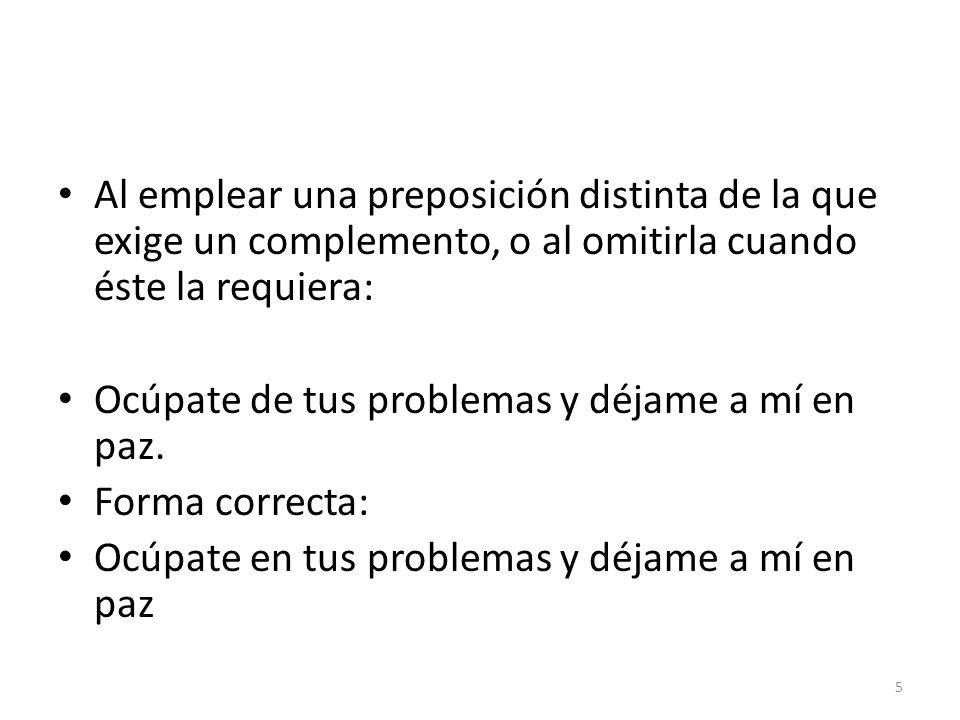 Ejercicio 1.Lee las siguientes oraciones. ¿Cómo se expresarían correctamente en español.