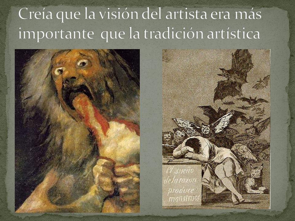 Se considera un maestro del romanticismo Anticipa la pintura contemporánea