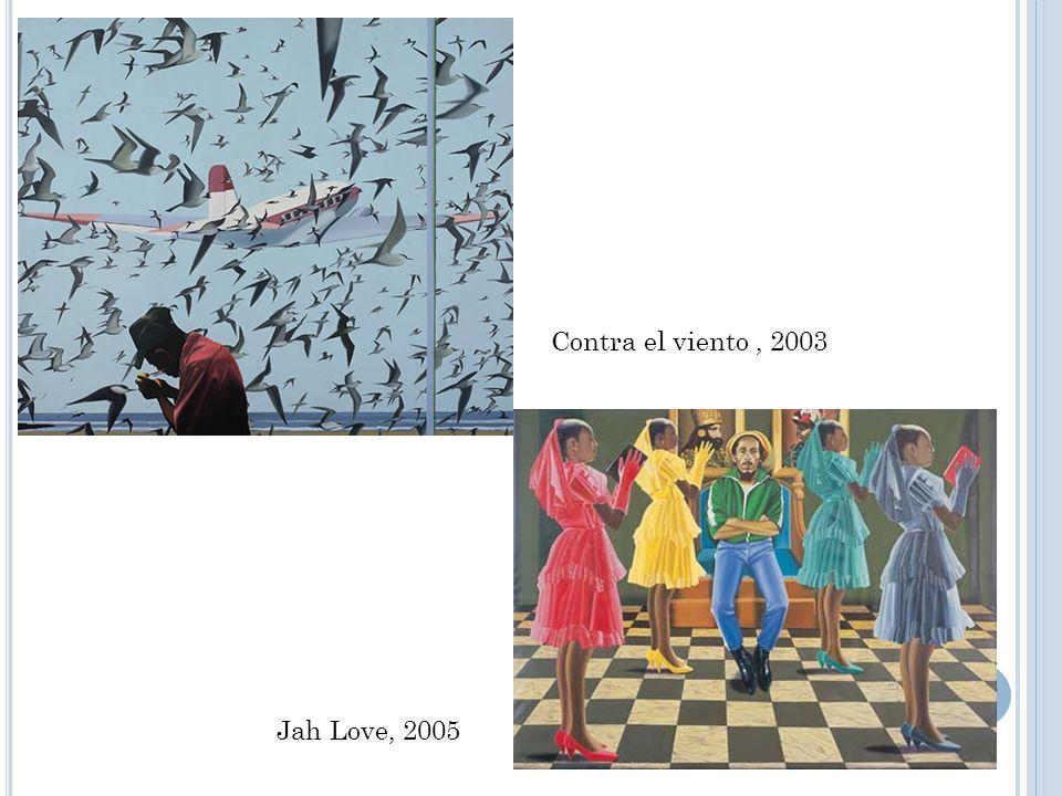 Contra el viento, 2003 Jah Love, 2005