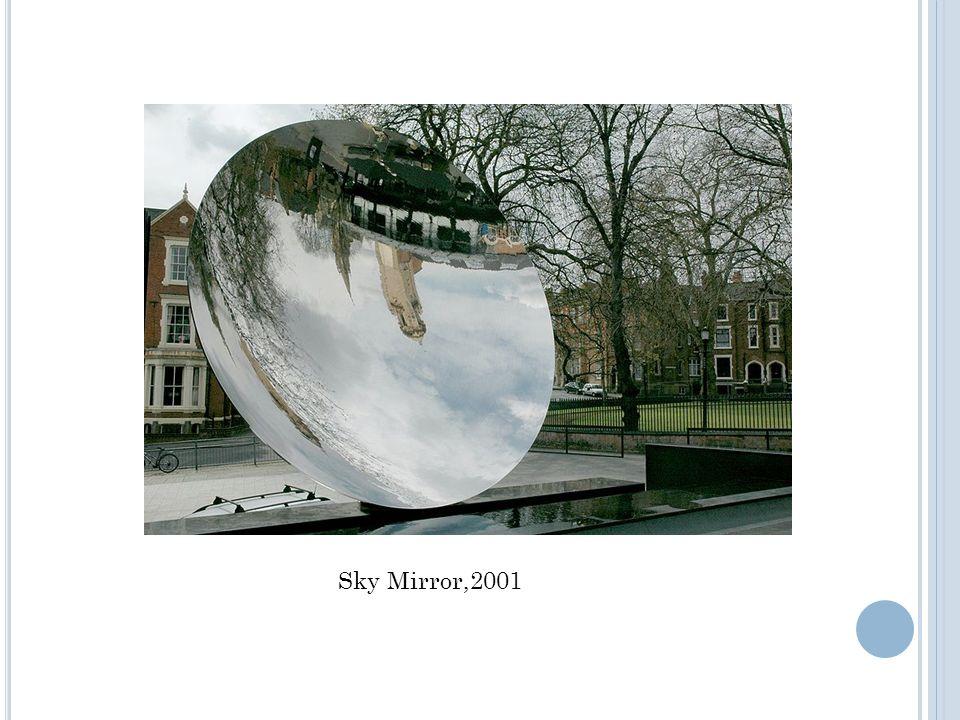 Sky Mirror,2001