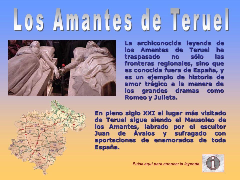 La archiconocida leyenda de los Amantes de Teruel ha traspasado no sólo las fronteras regionales, sino que es conocida fuera de España, y es un ejempl