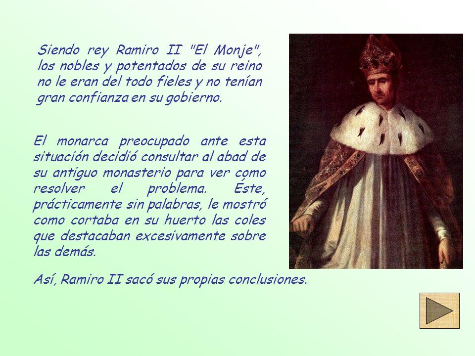 Siendo rey Ramiro II