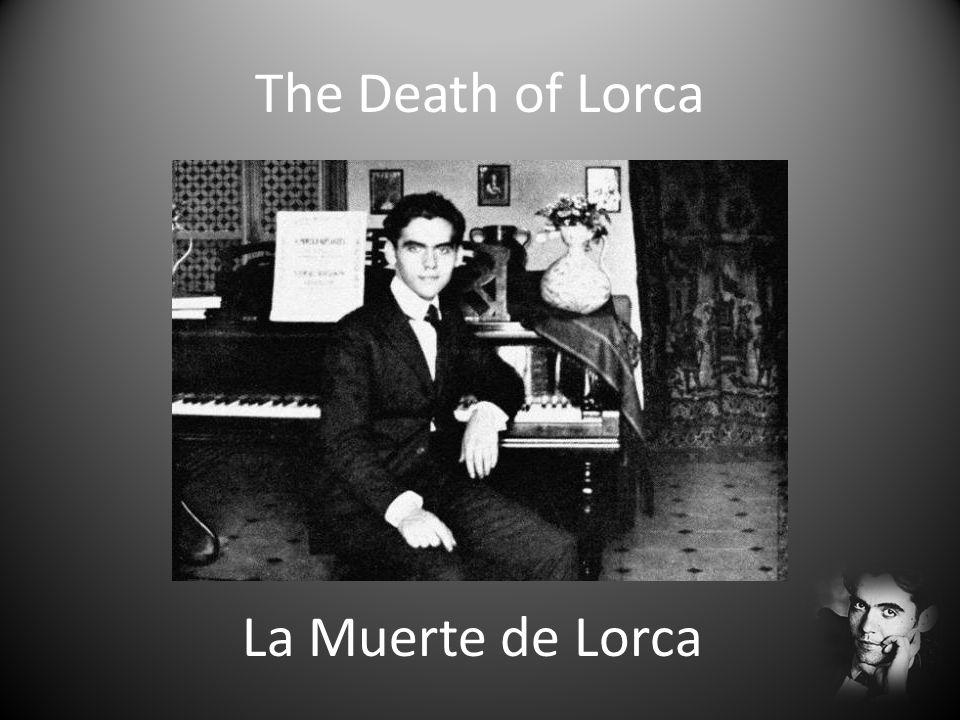 La Muerte de Lorca The Death of Lorca