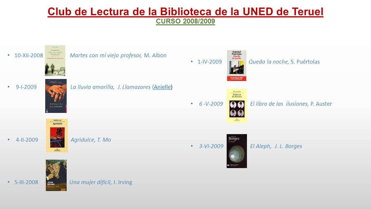 Club de Lectura de la Biblioteca de la UNED de Teruel CURSO 2009/2010 9-IX-2009 Vida y Destino, V.