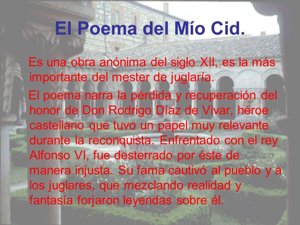 El Poema del Mío Cid.