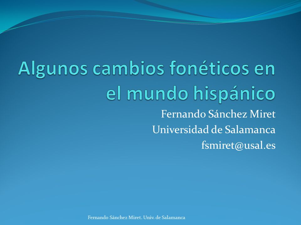 Fernando Sánchez Miret Universidad de Salamanca fsmiret@usal.es Fernando Sánchez Miret.