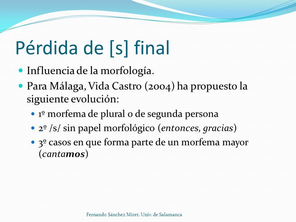 Pérdida de [s] final Influencia de la morfología.