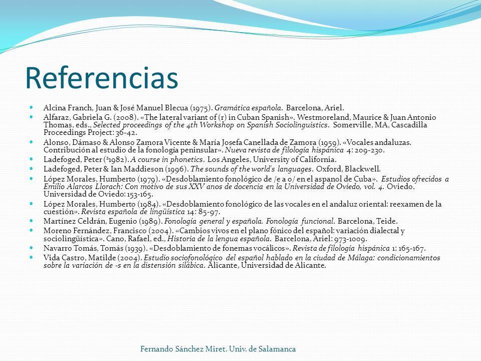 Referencias Alcina Franch, Juan & José Manuel Blecua (1975).