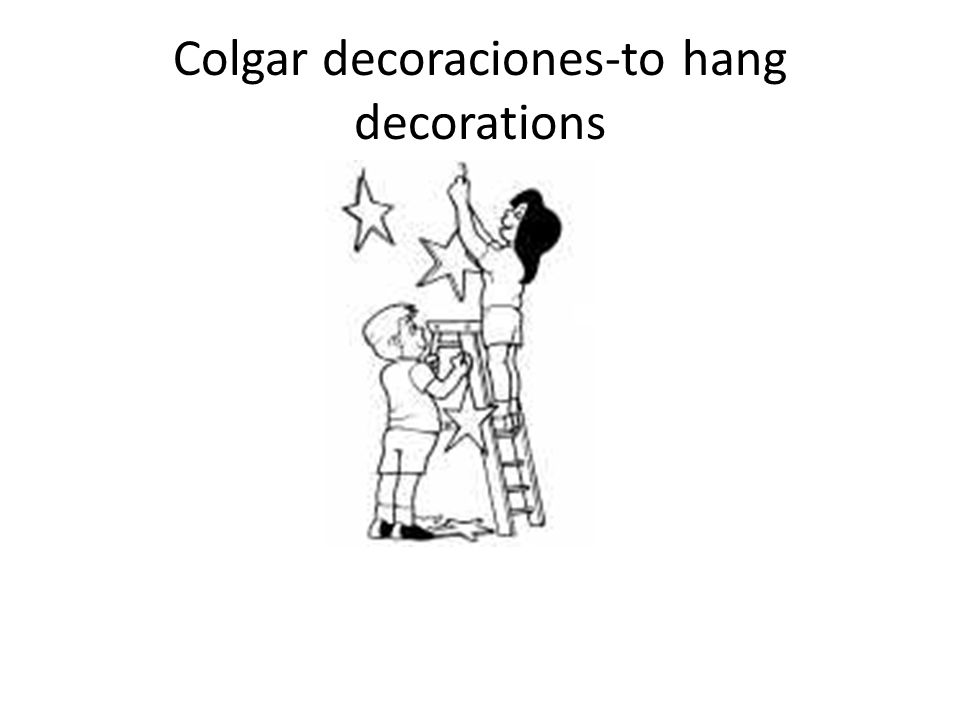 Colgar decoraciones-to hang decorations