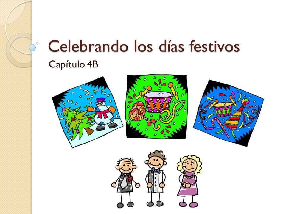 Celebrando los días festivos Capítulo 4B