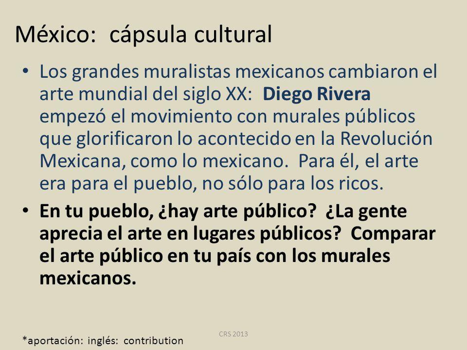 México: cápsula cultural Los grandes muralistas mexicanos cambiaron el arte mundial del siglo XX: Diego Rivera empezó el movimiento con murales públic