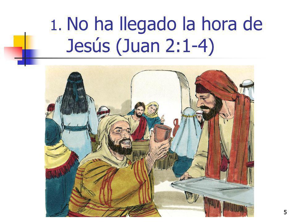 55 1. No ha llegado la hora de Jesús (Juan 2:1-4)