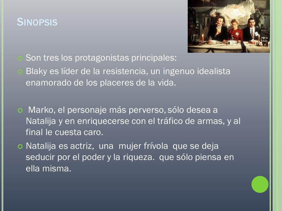 S INOPSIS Son tres los protagonistas principales: Blaky es líder de la resistencia, un ingenuo idealista enamorado de los placeres de la vida. Marko,