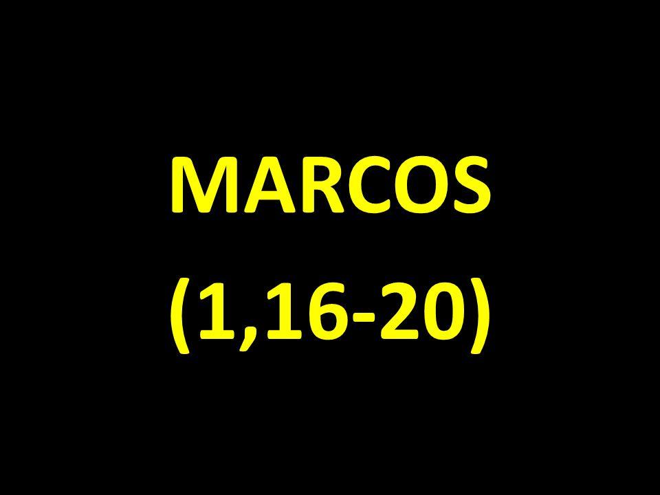 MARCOS (1,16-20)