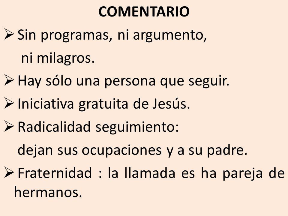 COMENTARIO Sin programas, ni argumento, ni milagros.