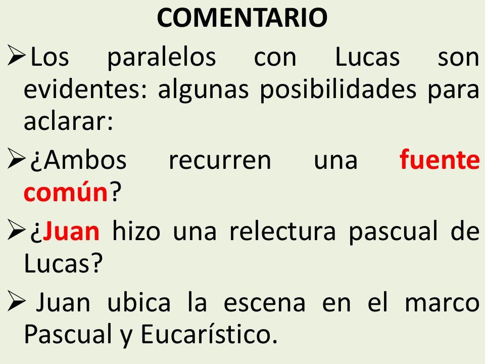 COMENTARIO Los paralelos con Lucas son evidentes: algunas posibilidades para aclarar: ¿Ambos recurren una fuente común.
