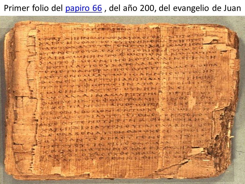 Primer folio del papiro 66, del año 200, del evangelio de Juanpapiro 66