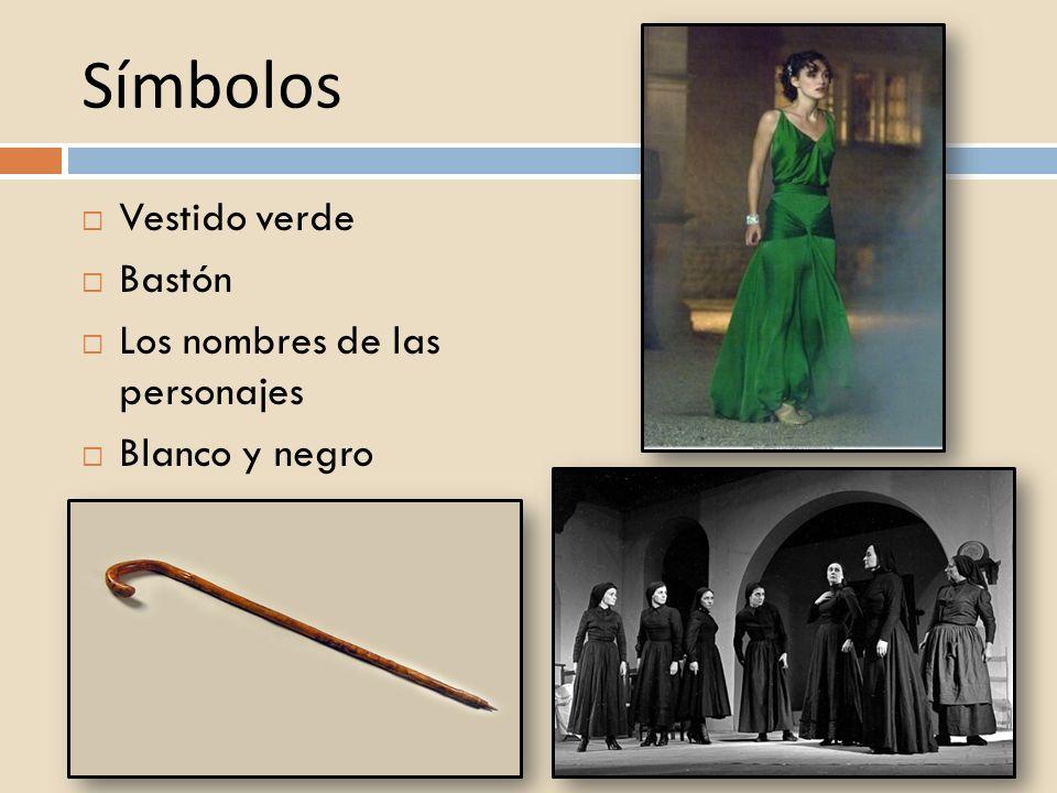 Símbolos Vestido verde Bastón Los nombres de las personajes Blanco y negro