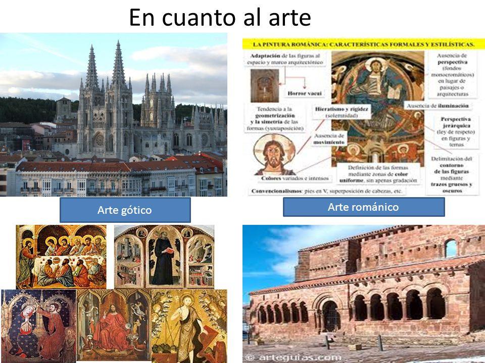 En cuanto al arte Arte gótico Arte románico