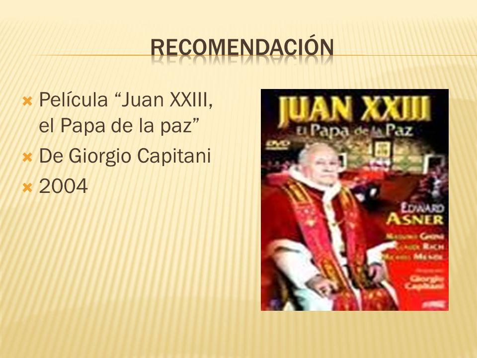 Película Juan XXIII, el Papa de la paz De Giorgio Capitani 2004