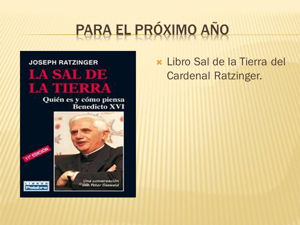 Libro Sal de la Tierra del Cardenal Ratzinger.