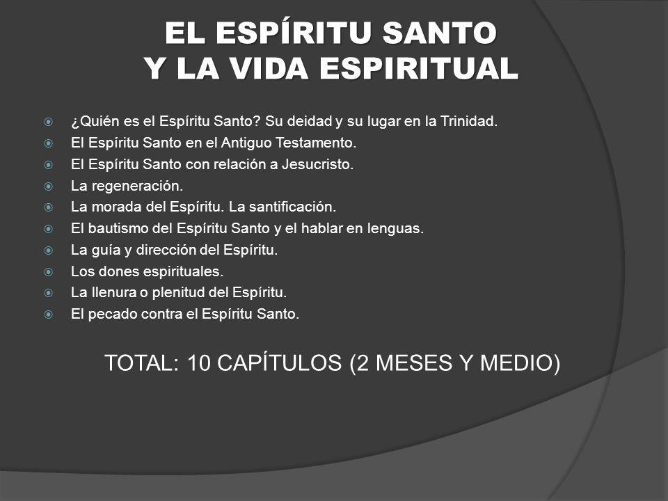 EL ESPÍRITU SANTO Y LA VIDA ESPIRITUAL ¿Quién es el Espíritu Santo.