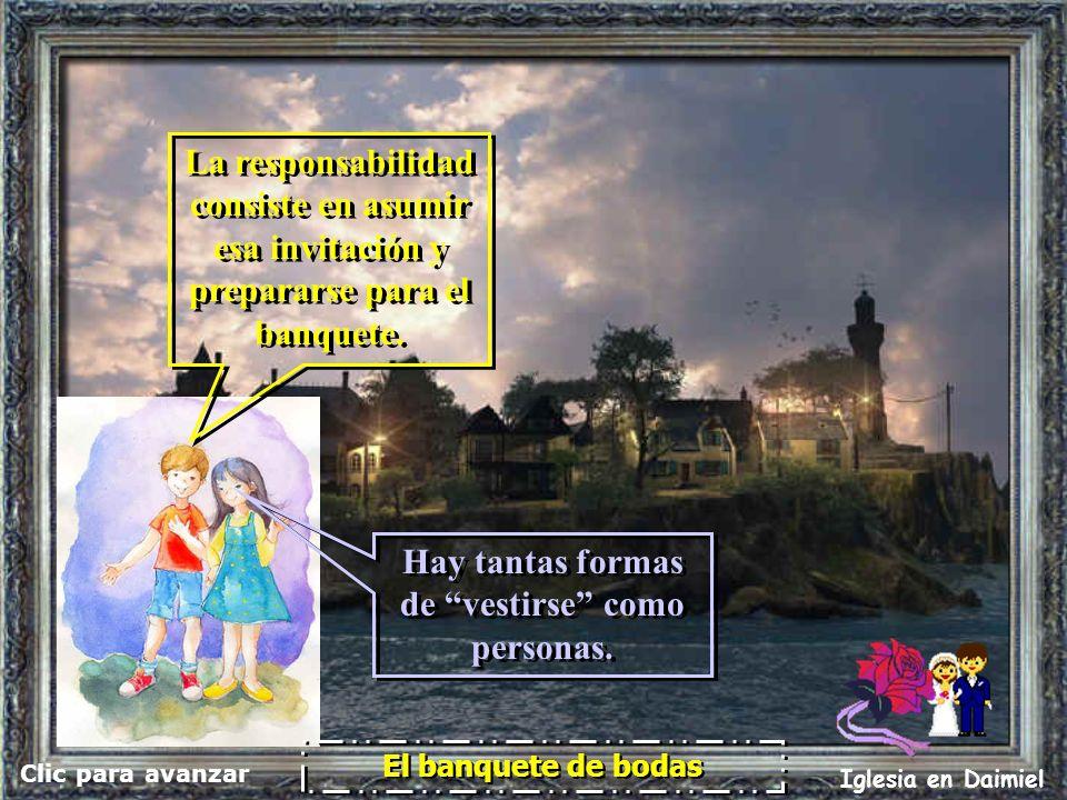 Clic para avanzar Iglesia en Daimiel El banquete de bodas Dios es bueno; gratuitamente nos da el cielo a todos. Dios es bueno; gratuitamente nos da el