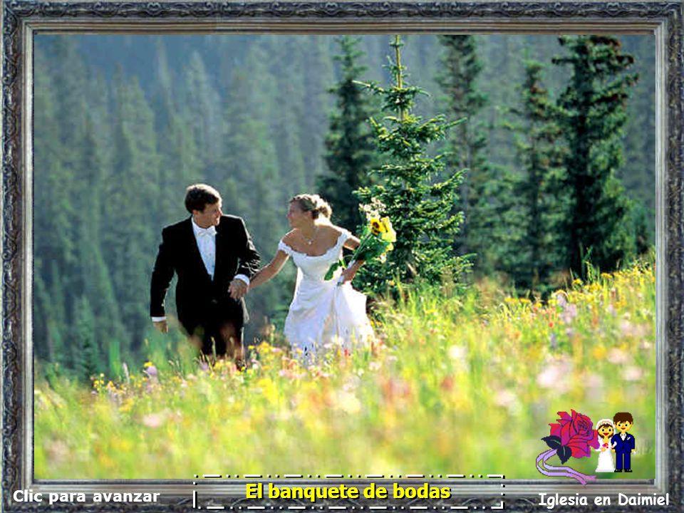 Clic para avanzar Iglesia en Daimiel El banquete de bodas Porque muchos son los llamados, y pocos los escogidos.