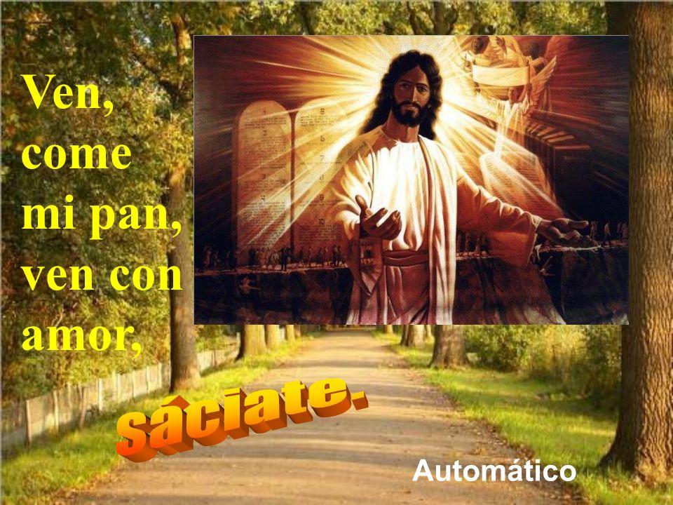 Si nos falta la fe o la alegría, pidámoslo a ese Señor y Amigo que viene a abrazarnos. Entonces comer a Jesús en la Eucaristía