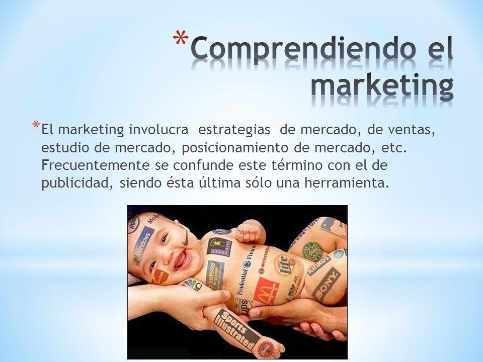 * El marketing involucra estrategias de mercado, de ventas, estudio de mercado, posicionamiento de mercado, etc. Frecuentemente se confunde este térmi