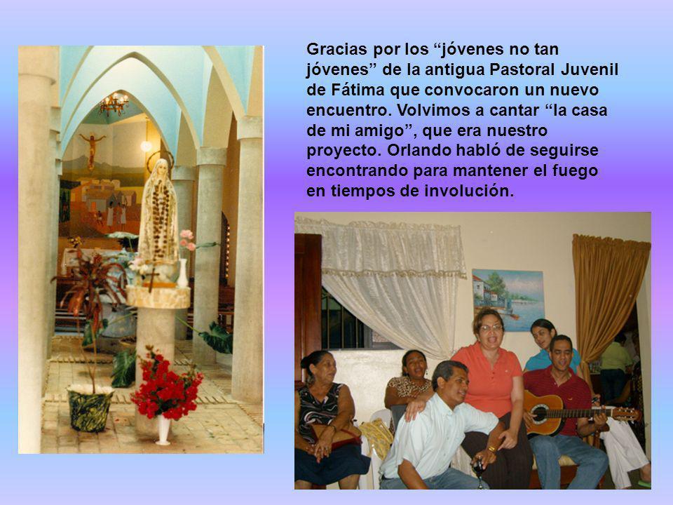 Gracias por los jóvenes no tan jóvenes de la antigua Pastoral Juvenil de Fátima que convocaron un nuevo encuentro. Volvimos a cantar la casa de mi ami
