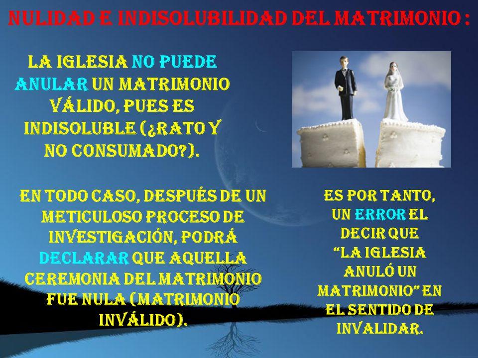 IMPEDIMENTOS DEL S. DEL MATRIMONIO : Se llaman impedimentos matrimoniales a los hechos o situaciones que se dan en los contrayentes y que invalidan o