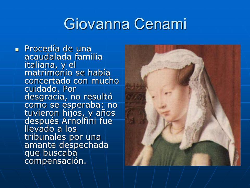 Giovanna Cenami Procedía de una acaudalada familia italiana, y el matrimonio se había concertado con mucho cuidado. Por desgracia, no resultó como se