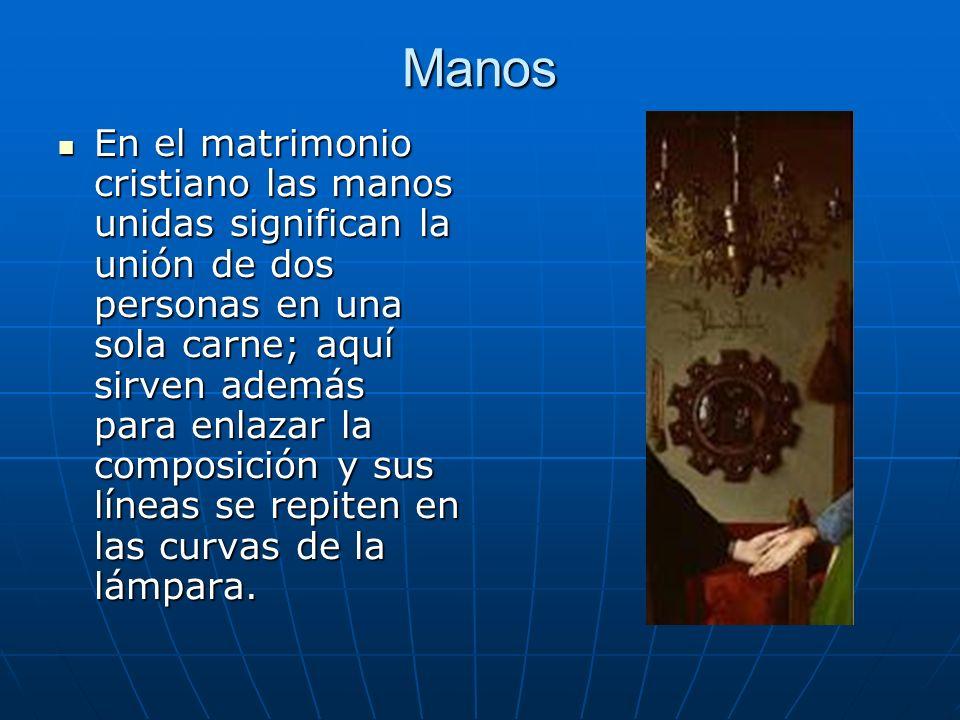 Manos En el matrimonio cristiano las manos unidas significan la unión de dos personas en una sola carne; aquí sirven además para enlazar la composició