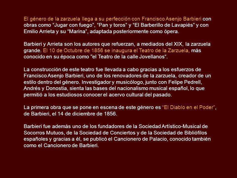 La Zarzuela en el Siglo XIX Paralelamente a la escuela nacionalista al inicio del siglo XIX, en la que destacaron autores como Fernando Sors, Hilarión