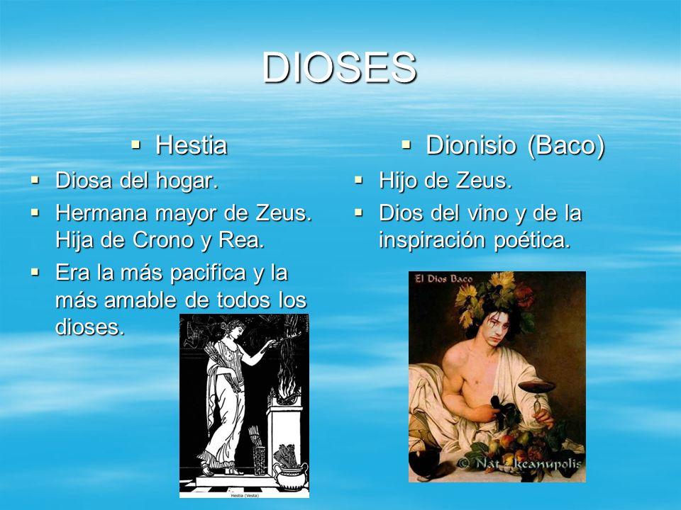 DIOSES Hestia Hestia Diosa del hogar. Diosa del hogar. Hermana mayor de Zeus. Hija de Crono y Rea. Hermana mayor de Zeus. Hija de Crono y Rea. Era la