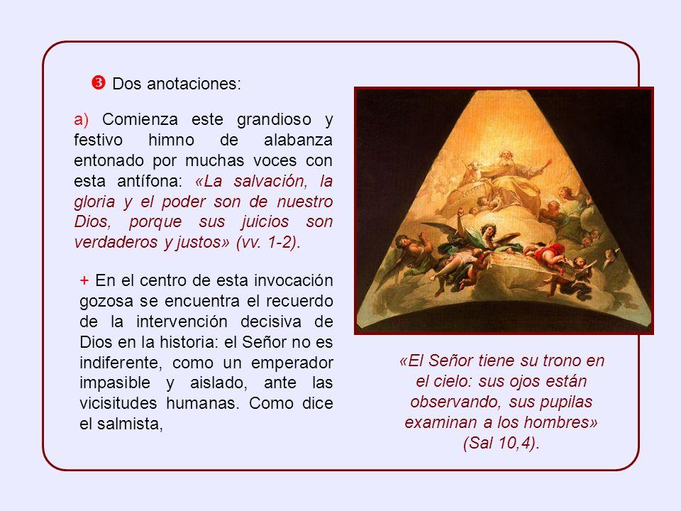 En antítesis con ese grito que se eleva desde la tierra, resuena en el cielo un coro alegre de ámbito litúrgico que, además del aleluya, repite también el amén.