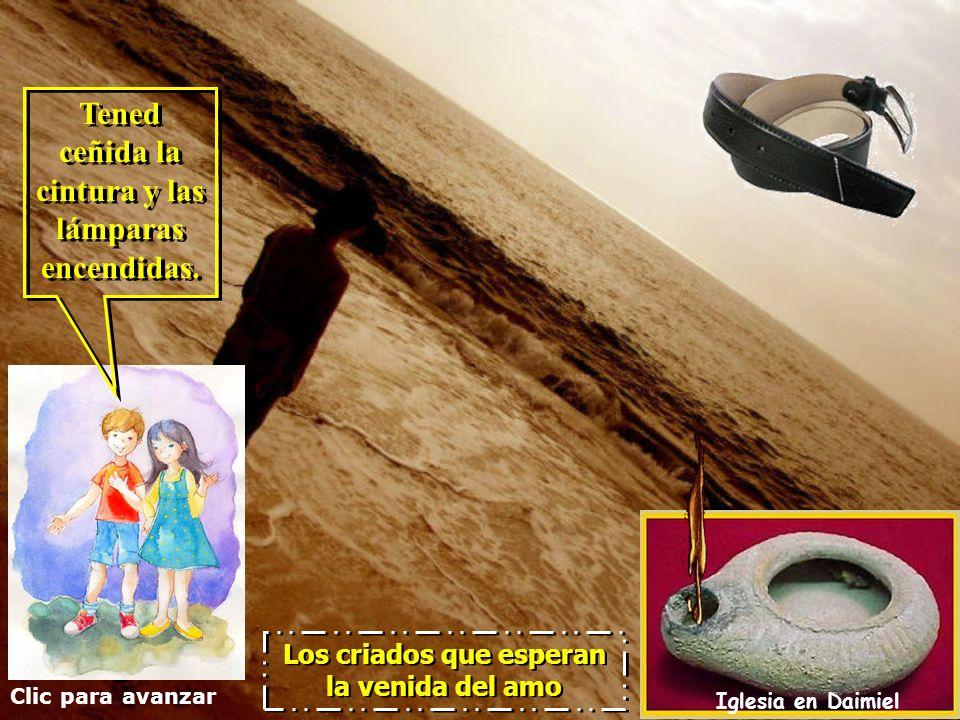 Clic para avanzar Iglesia en Daimiel Los criados que esperan la venida del amo