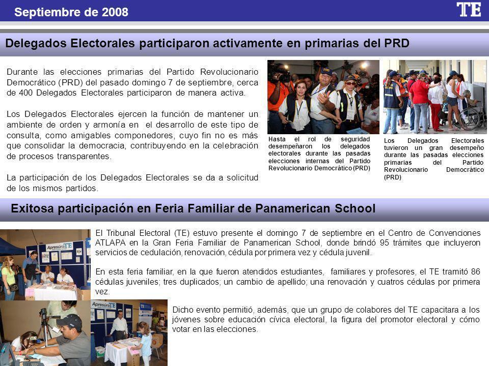 Septiembre de 2008 Delegados Electorales participaron activamente en primarias del PRD Durante las elecciones primarias del Partido Revolucionario Democrático (PRD) del pasado domingo 7 de septiembre, cerca de 400 Delegados Electorales participaron de manera activa.