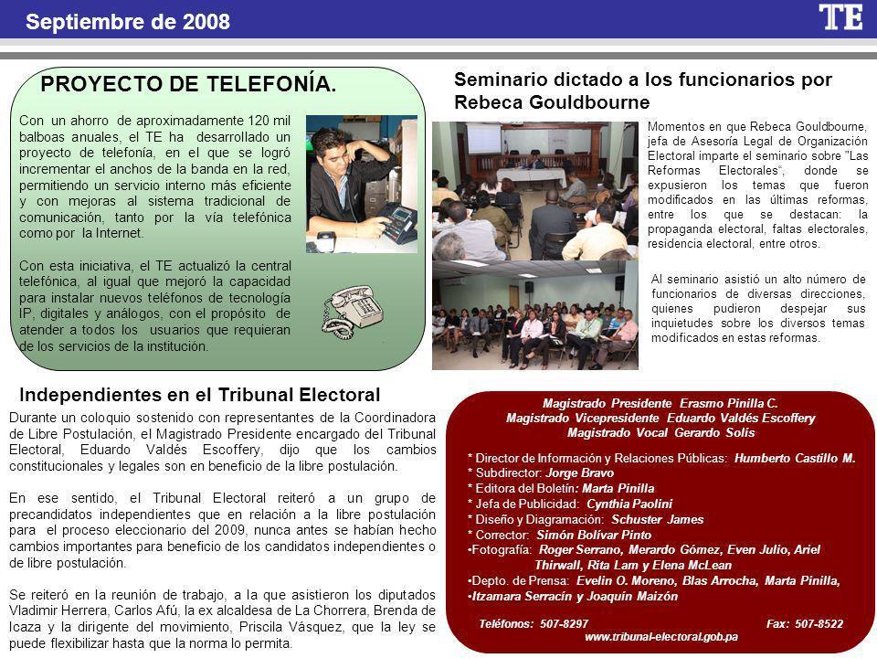 Septiembre de 2008 * Director de Información y Relaciones Públicas: Humberto Castillo M.