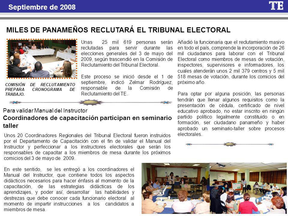 Septiembre de 2008 COMISIÓN DE RECLUTAMIENTO PREPARA CRONOGRAMA DE TRABAJO.