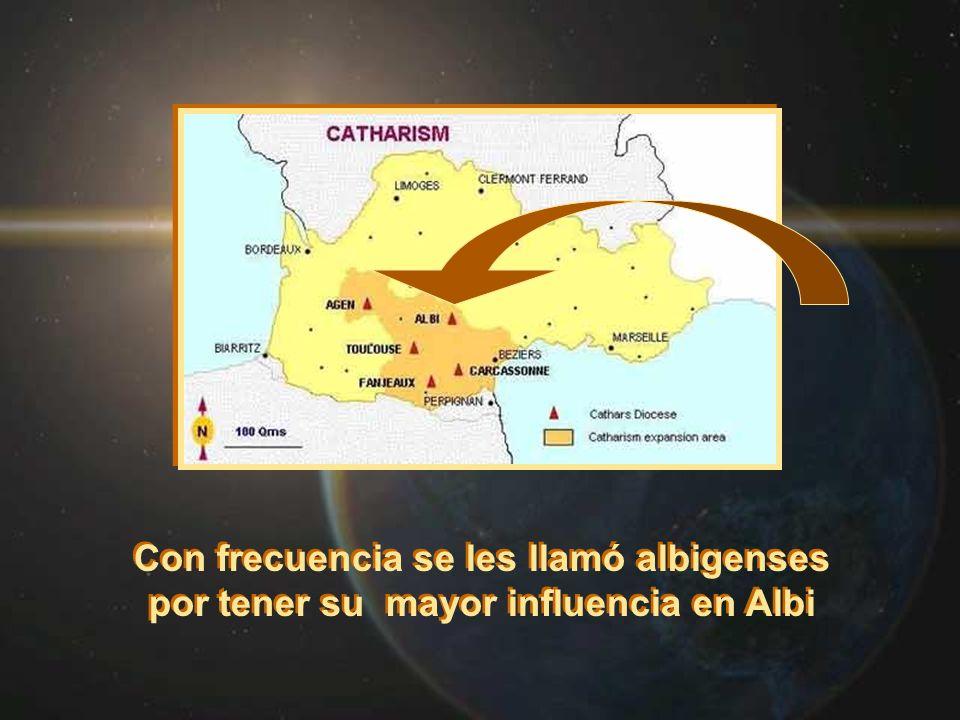 Con frecuencia se les llamó albigenses por tener su mayor influencia en Albi Con frecuencia se les llamó albigenses por tener su mayor influencia en A